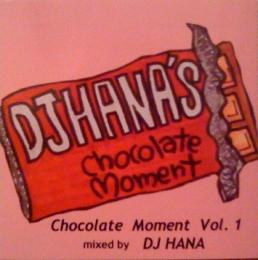 DJ HANA - CHOCOLATE MOMENT Vol.1