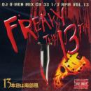 DJ Q-MEN - FREAKY THE 13TH