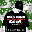 DJ ROB DINERO - THE MOST WANTED MIX TAPE