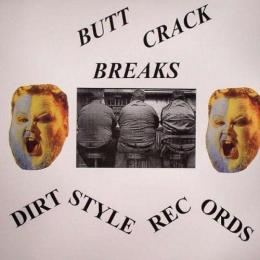 DIRT STYLE - BUTT CRACK BREAKS