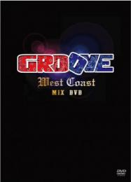 GROOVE MIX DVD (WEST COAST)