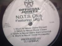 N.O.T.S. CLICK / Work Is Never Done (feat.Big L)